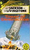 Jackson, Steve: Tower of Destruction (Puffin Adventure Gamebooks)