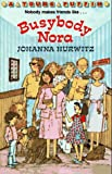 Hurwitz, Johanna: Busybody Nora (Young Puffin)