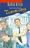 Klein, Robin: Tearaways (Puffin Books)
