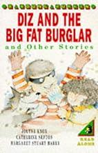 Diz and the Big Fat Burglar (Young Puffin…