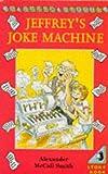 McCall Smith, Alexander: Jeffrey's Joke Machine