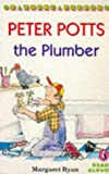 Ryan, Margaret: Peter Potts the Plumber (Young Puffin Read Aloud)