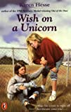 Hesse, Karen: Wish on a Unicorn (A Puffin Book)