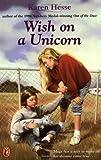 Hesse, Karen: Wish on a Unicorn (A Puffin Book)