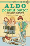 Hurwitz, Johanna: Aldo Peanut Butter
