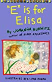 Hurwitz, Johanna: E Is for Elisa (Young Puffin)