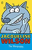 Wilson, Jacqueline: The Werepuppy (Puffin Books)