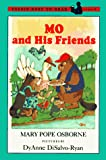 Osborne, Mary Pope: Mo and His Friends (Easy-to-Read, Puffin)