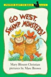 Christian, Mary Blout: Go West, Swamp Monsters!