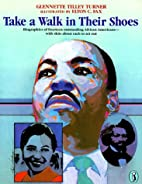 Take a Walk in Their Shoes: Biographies of…