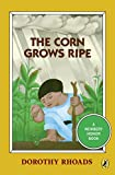 Rhoads, Dorothy: The Corn Grows Ripe