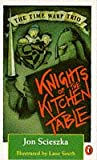 Scieszka, Jon: Knights of the Kitchen Table (Puffin Books)
