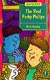 Haddon, Mark: Real Porky Philips (Chillers)