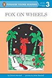 Marshall, Edward: Fox on Wheels