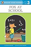 Marshall, Edward: Fox at School