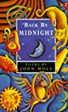 John Mole: Back By Midnight