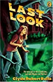 Bulla, Clyde Robert: Last Look (A Puffin Novel)