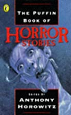 Puffin Book of Horror Stories Pb by Anthony…
