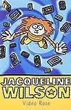 Wilson, Jacqueline: Video Rose