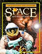 Space and Spaceflight: 100 Questions and…
