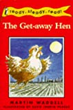 Waddell, Martin: Get-Away Hen (Ready Steady Read)
