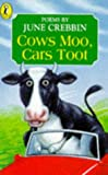 Crebbin: Cows Moo, Cars Toot: Poems About Town and Country