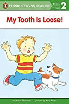 My Tooth Is Loose!: Level 1 (Easy-to-Read,…