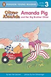 Van Leeuwen, Jean: Amanda Pig and Her Big Brother Oliver (Penguin Young Readers, L3)