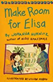 Johanna Hurwitz: Make Room for Elisa (A Young Puffin)