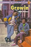 Grimes, Nikki: Growin' (A Puffin Novel)