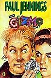 Jennings, Paul: The Gizmo (Gizmo Books)
