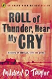 Taylor, Mildred D.: Roll of Thunder, Hear My Cry (Puffin Teenage Fiction)