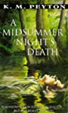 Peyton, K.M.: A Midsummer Night's Death (Puffin Teenage Fiction)