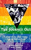 Pollack, Rachel: The Journey Out : A Guide for and about Gay, Lesbian and Bisexual Teens