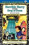 Kline, Suzy: Horrible Harry and the Drop of Doom