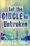 Taylor, Mildred D.: Let the Circle be Unbroken (Puffin Teenage Fiction)