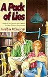 McCaughrean, Geraldine: A Pack of Lies (Puffin Teenage Fiction)