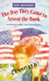 Hentoff, Nat: The Day They Came to Arrest the Book (Puffin Teenage Fiction)