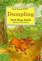 Dumpling by Dick King-Smith