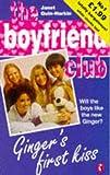 Janet Quin-Harkin: The Boyfriend Club - 1 - Ginger's First Kiss