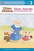 Oliver, Amanda, and Grandmother Pig by Jean…