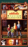 Sleator, William: Oddballs