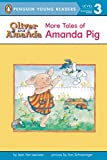 Van Leeuwen, Jean: More Tales of Amanda Pig (Penguin Young Readers, L3)