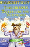 Mahy, Margaret: Tingleberries, Tuckertubs and Telephones