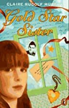Gold Star Sister by Claire Rudolf Murphy