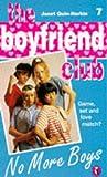 Quin-Harkin, Janet: No More Boys (Boyfriend Club)