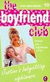 Quin-Harkin, Janet: Justine's Babysitting Nightmare (Boyfriend Club)