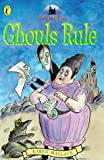 Wallace, Karen: Creakie Hall: Ghouls Rule