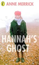Hannah's Ghost by Anne Merrick