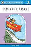 Marshall, James: Fox Outfoxed (Penguin Young Readers, L3)